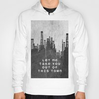 Let Me Take You Out Of T… Hoody