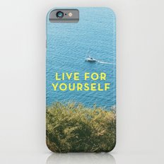 Live For Yourself iPhone 6s Slim Case