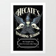 Hecate's Finishing Schoo… Art Print
