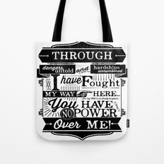 Labyrinth Quote You Have No Power Over Me Tote Bag