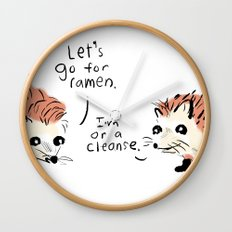 I'm on a cleanse. Wall Clock