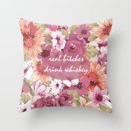 Real Bitches Drink Whisk… Throw Pillow