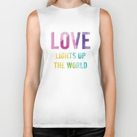 Love Lights Up The World Quote Biker Tank