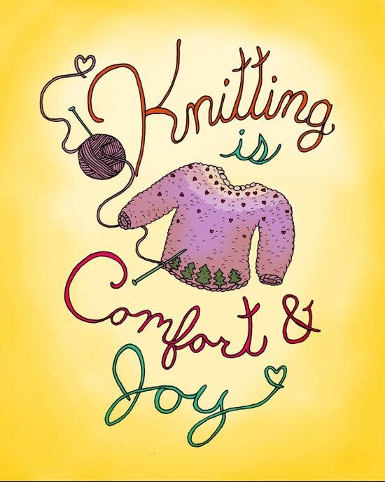 Knitting is Comfort and Joy Art Print