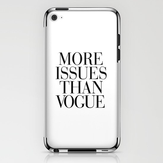 More Issues than Vogue iPhone & iPod Skin
