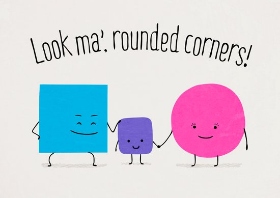 Look ma', rounded corners! Art Print