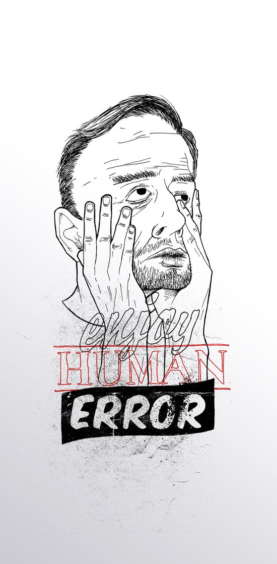 enjoy human error Art Print