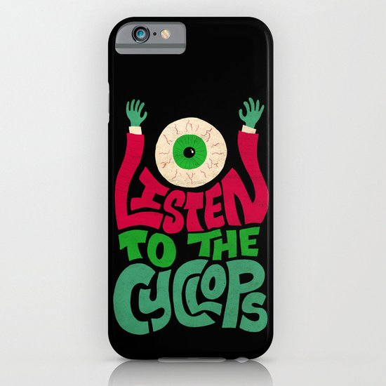 Listen To The Cyclops iPhone & iPod Case