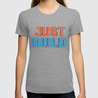Just Build Womens Fitted Tee Tri-Grey SMALL