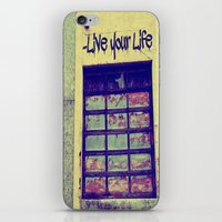 Live Your Life iPhone & iPod Skin