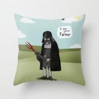 I am your Farmer Throw Pillow