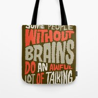 People Without Brains Tote Bag