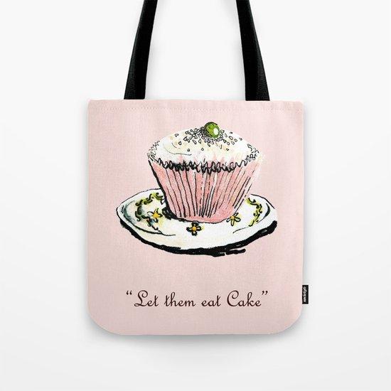 Let Them Eat Cake Tote Bag