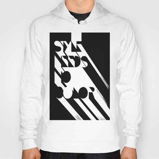 Style Needs No Color Hoody