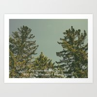 I've Come To Find The Tr… Art Print
