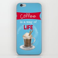 Coffee Is A Way Of Life iPhone & iPod Skin
