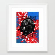 If You' Re Going Through… Framed Art Print