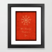 For Christmas! Framed Art Print
