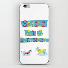 Smile at a Stranger iPhone & iPod Skin