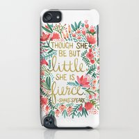 iPod Touch Cases featuring Little & Fierce by Cat Coquillette