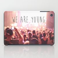 We Are Young iPad Case