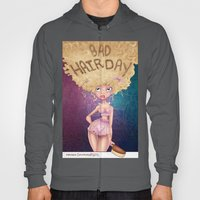 Bad Hair Day Hoody