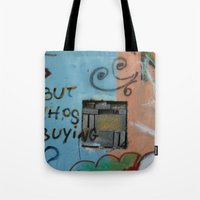 But whos Buying?  Tote Bag