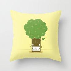 Act Naturally! Throw Pillow
