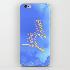 Living the Dream iPhone & iPod Skin