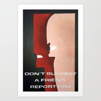 Don't Suspect A Friend, … Art Print