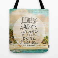 Live In The Sunshine - Photo Inspiration Tote Bag