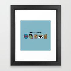 We Are Groot Framed Art Print