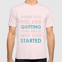 When you feel like quitting - Motivational print Mens Fitted Tee Light Pink SMALL