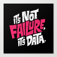 It's Not Failure, It's D… Canvas Print
