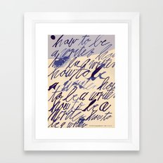 how to be a writer... Framed Art Print