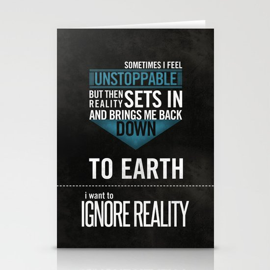 Ignore Reality Stationery Card