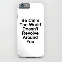Be Calm iPhone 6 Slim Case