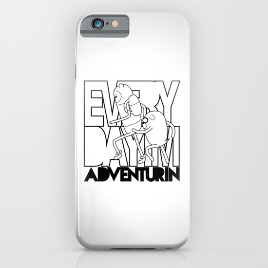 Every Day I'm Adventurin' iPhone & iPod Case