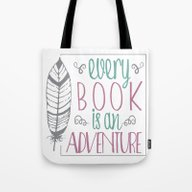 Every Book Is An Adventu… Tote Bag