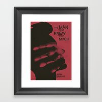 The Man Who Knew Too Muc… Framed Art Print