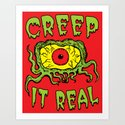 Creep It Real Art Print