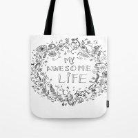 Awesome Life Tote Bag