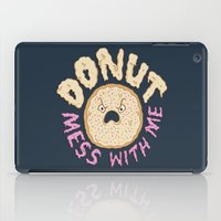 Donut Mess With Me iPad Case