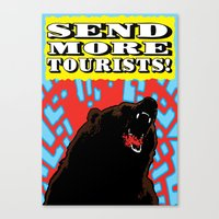 Send More Tourists! Canvas Print