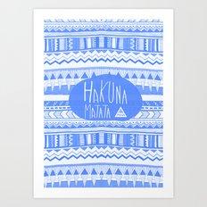 Hakuna Matata electric blue  Art Print