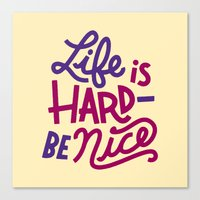 Be Nice II Canvas Print