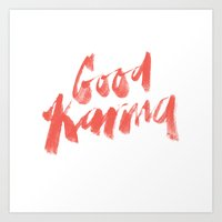 Good Karma Art Print
