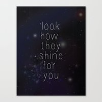Look how they shine Canvas Print