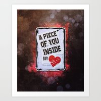 A piece of you inside my heart Art Print
