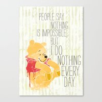 I Do Nothing Every Day Canvas Print